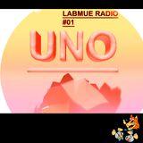 LABMUE RADIO#01: UNO