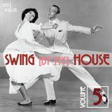 Swing By My House Vol.5