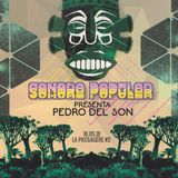DJ SET LA PASSAGÈRE #2 (NS18 - 10.05.18)- Pedro Del Son by La SONORA POPULAR