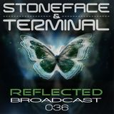 The Dj's Stoneface & Terminal Reflected Broadcast 36