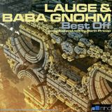 LAUGE & BABA GNOHM - Best Off