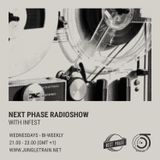 Next Phase Radioshow with Infest 04-07-2018