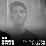 WSH Podcast 006 - Mixed By Kalyde
