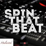 Malavitek - Spin That Beat #13 - Accordo Primordiale