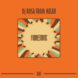 DJ Rosa from Milan - FUNKEEMATIC