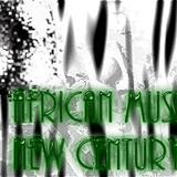 African music New century
