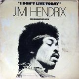 Jimi Hendrix - I Don't Live Today: His Greatest Hits [South Africa 1975]