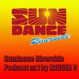 DRMO presents#Sundance Riverside Podcast#1 mixed by Hauser P.