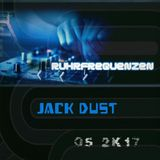 Jack Dust - escape the System - [Ruhrfrequenzen Show] No. 5
