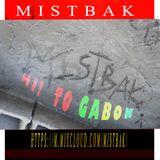 MistBak - WorldMix 03 july 2019/ Hiphop FRANÇAIS, GABON, USA... And more