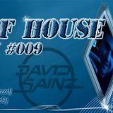 Sons of House RadioShow #009 s.43 by David Sainz