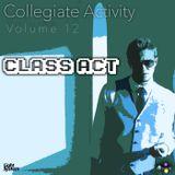 Collegiate Activity [Volume: 12] (Class Act)