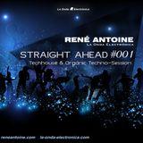 STRAIGHT AHEAD #001 (Techhouse & Organic Techno)