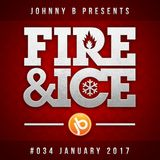 Johnny B Fire & Ice Drum & Bass Mix No. 34 - January 2017