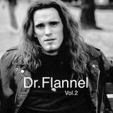 Dr. Flannel Vol.2