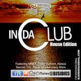 DJ Sidies Presents In Da Club - House Edition