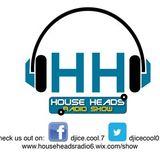 HH # 59 HouseHeads = RadioShow ( Guest Dj Moosh Deep)