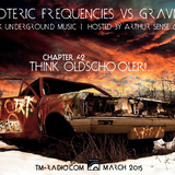 Arthur Sense - Esoteric Frequencies #042: Think Oldschooler!.. [March 2015] on tm-radio.com