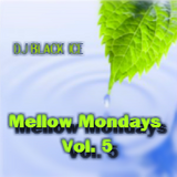 Mellow Mondays - Vol. 5