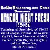 HipHopPhilosophy.com Radio - Monday Night Fresh - LIVE - 04-03-17