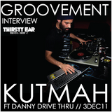 KUTMAH ft DANNY DRIVE THRU // 3DEC11