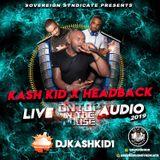 KASH KID X HEADBACK - LIVE AUDIO NEW YEAR'S DAY 2019