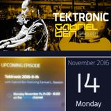 Gabriel Ben Presents Tektronic 091 (November 2016) with guest Samuel L Session