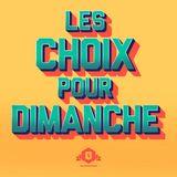 Les Choix Pour Dimanche (Featured now on SoundLogik) {8}