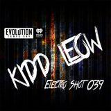 Kidd Leow - EDM 'Electro Shot' Mix Show - 039