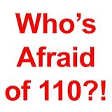 2014-01-05 Who's Afraid of 110?!