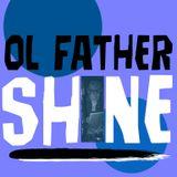 Ol Father Shine 60m LIVE START 2019 11 14_2000 UTC