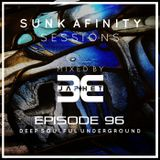 Sunk Afinity Sessions Episode 96