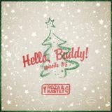 Hello, Buddy! Episode #5 - Christmas Mood