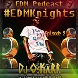 #EDMKnights Podcast Episode 2