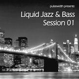 Liquid Jazz & Bass Session 01