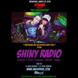 STUNNA Live in The Greenroom with SHINY RADIO Guest Mix March 16 2016