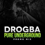 Drogba - Pure Underground Promo 03-2013