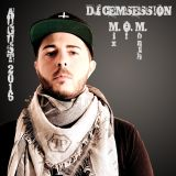 DJ CEMSESSION - Mix Of Month August 2016