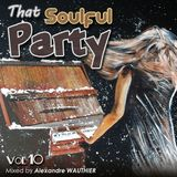 That Soulful Party 10