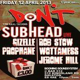 Subhead (Live PA) @ Don't - Bar 512 London - 12.04.2013
