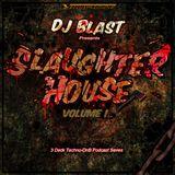 Blast - Slaughterhouse volume 1