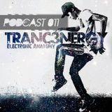 Tranc3nergY's Electronic Anatomy PODCAST # 011