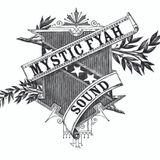 Mystic Fyah Sound - Jah Moment Exclusive Mix