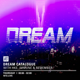 Dream Catalogue w/ HKE, Immune & Remember - 25th February 2016