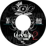 Dubfiyah Music  ||   LUVSiK_II..  a  SUMA mixx