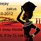 2010-2012 sound of afro and deep house VOL 8 by Dj zakus