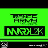 TranceArmy Radioshow (Guest Mix Session 014 with MARK L2K)