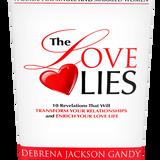 The Love Lies with Debrena Jackson Gandy