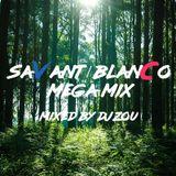 SAVANT/BLANCO MegaMix