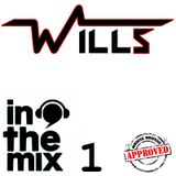Wills - In The Mix #1
